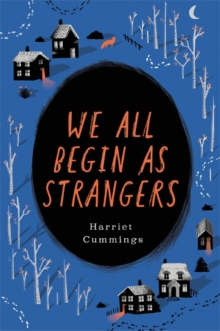 We All Begin as Strangers, Hardback Book