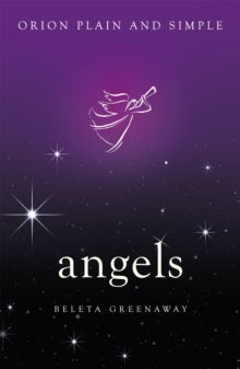Angels, Orion Plain and Simple, Paperback Book