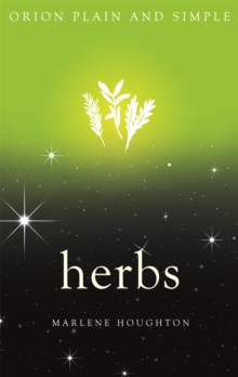 Herbs, Orion Plain and Simple, Paperback / softback Book