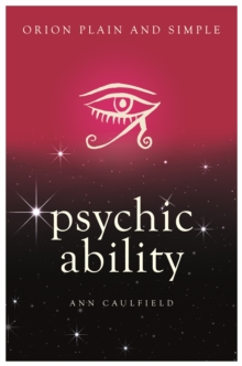 Psychic Ability, Orion Plain and Simple, Paperback / softback Book