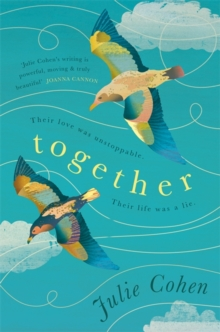 Together : An epic love story with a secret you won't see coming, Hardback Book