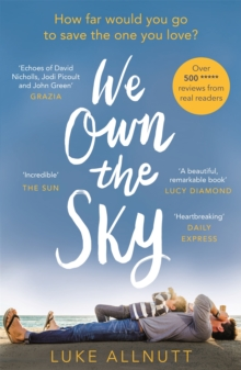 We Own The Sky : Stunning and beautiful, it will have you in floods of tears, Paperback / softback Book