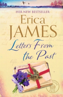 Letters From the Past : The captivating new family drama from the Sunday Times Bestseller - the perfect escape for 2020!, EPUB eBook