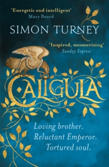 Caligula : The Damned Emperors Book 1, Paperback / softback Book