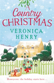 A Country Christmas : Book 1 in the Honeycote series, Paperback / softback Book