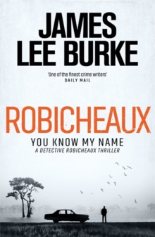 Robicheaux : You Know My Name, Hardback Book