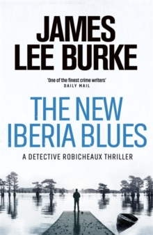 The New Iberia Blues, Hardback Book