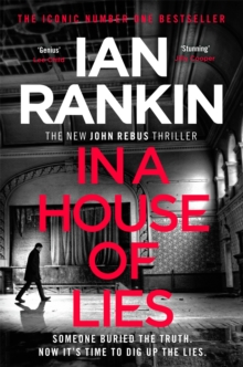 In a House of Lies : The Brand New Rebus Thriller - the No.1 Bestseller, Paperback / softback Book