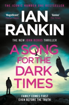 A Song for the Dark Times : The Brand New Must-Read Rebus Thriller, EPUB eBook