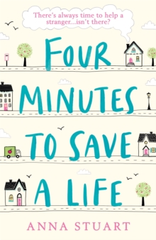 Four Minutes to Save a Life : A feel-good story that will make you laugh and cry, Paperback / softback Book