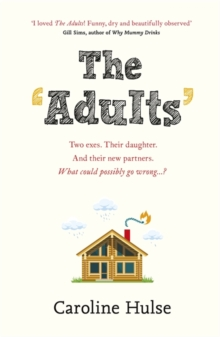 The Adults : Meet the only family more dysfunctional than yours this Christmas!, Hardback Book