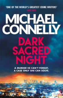 Dark Sacred Night : A Ballard and Bosch Thriller, Paperback / softback Book