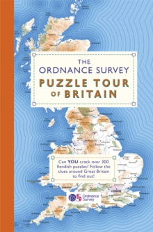 The Ordnance Survey Puzzle Tour of Britain : A Journey Around Britain in Puzzles, Paperback / softback Book
