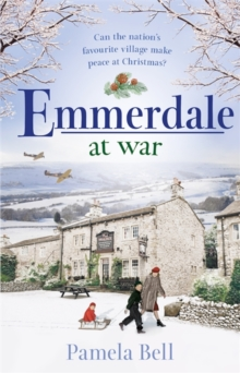 Emmerdale at War : The perfect Christmas gift, Hardback Book