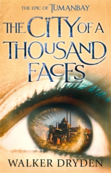 The City of a Thousand Faces : A sweeping historical fantasy saga based on the hit podcast Tumanbay, Hardback Book