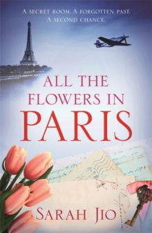 All the Flowers in Paris, Paperback / softback Book