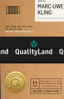 Qualityland : Visit Tomorrow, Today!, Hardback Book
