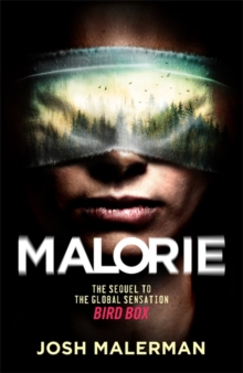 Malorie : 'One of the best horror stories published for years' (Express), Hardback Book
