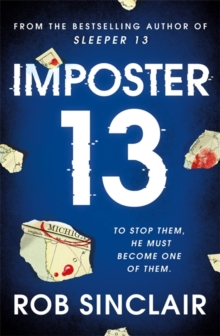 Imposter 13 : The explosive finale to the Sleeper 13 trilogy!, Paperback / softback Book