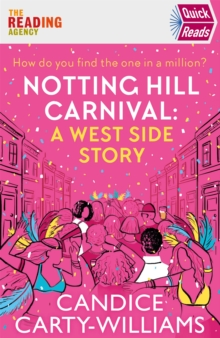 Notting Hill Carnival (Quick Reads) : A West Side Story, Paperback / softback Book
