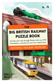 The Big British Railway Puzzle Book, Paperback / softback Book