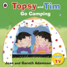 Topsy and Tim: Go Camping, Paperback Book