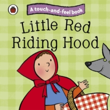 Little Red Riding Hood: Ladybird Touch and Feel Fairy Tales, Board book Book
