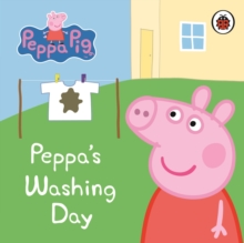 Peppa Pig: Peppa's Washing Day: My First Storybook, Board book Book