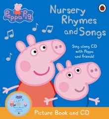 Peppa Pig - Nursery Rhymes and Songs : Picture Book and CD, Paperback Book