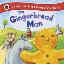 The Gingerbread Man: Ladybird First Favourite Tales, Hardback Book