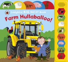 Farm Hullaballoo! Ladybird Big Noisy Book, Board book Book