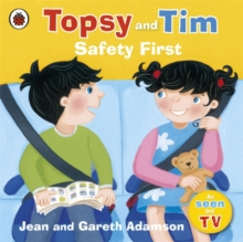 Topsy and Tim: Safety First, Paperback Book