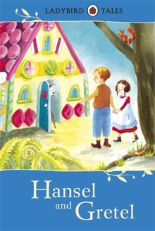 Ladybird Tales: Hansel and Gretel, Hardback Book