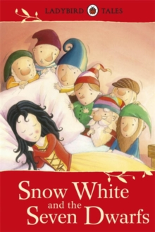 Ladybird Tales: Snow White and the Seven Dwarfs, Hardback Book