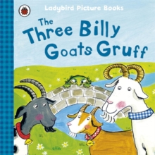 The Three Billy Goats Gruff: Ladybird First Favourite Tales, Paperback Book