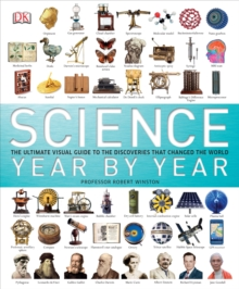 Science Year by Year : The ultimate visual guide to the discoveries that changed the world, Hardback Book
