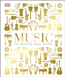 Music : The Definitive Visual History, Hardback Book