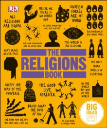 The Religions Book : Big Ideas Simply Explained, Hardback Book