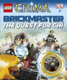 LEGO Legends of Chima Brickmaster the Quest for Chi, Hardback Book