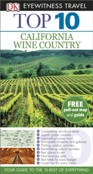 DK Eyewitness Top 10 Travel Guide: California Wine Country, Paperback Book