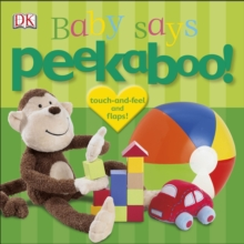 Peekaboo! Baby Says, Board book Book
