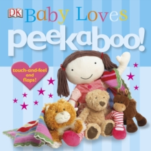 Baby Loves Peekaboo!, Board book Book