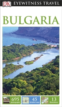 DK Eyewitness Travel Guide Bulgaria, Paperback Book