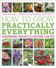 RHS How to Grow Practically Everything, Paperback Book