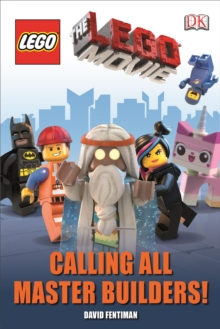 The Lego Movie Calling All Master Builders!, Hardback Book