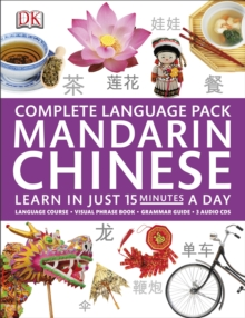 Complete Language Pack Mandarin Chinese : Learn in Just 15 Minutes a Day, Mixed media product Book