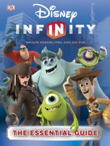 Disney Infinity Essential Guide, Hardback Book