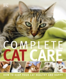 Complete Cat Care, Paperback Book