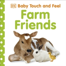 Baby Touch and Feel Farm Friends, Board book Book