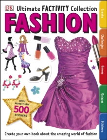Fashion Ultimate Factivity Collection : Create your own Book about the Amazing World of Fashion, Paperback / softback Book